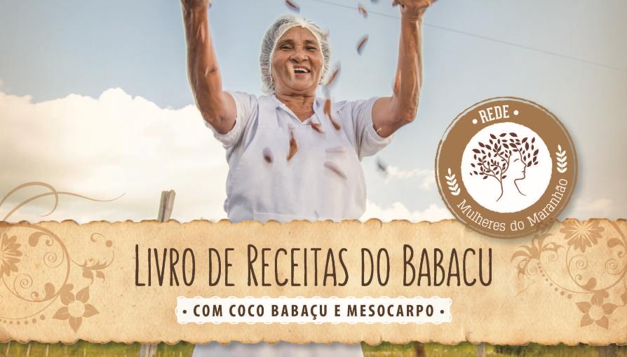Cover of the Babaçu recipe book created by the Rede Mulheres do Maranhão.
